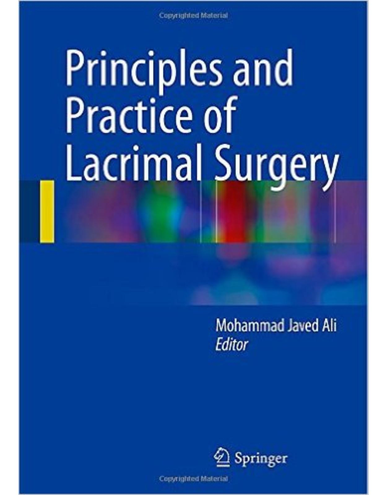 Principles and Practice of Lacrimal Surgery 2015th Edition