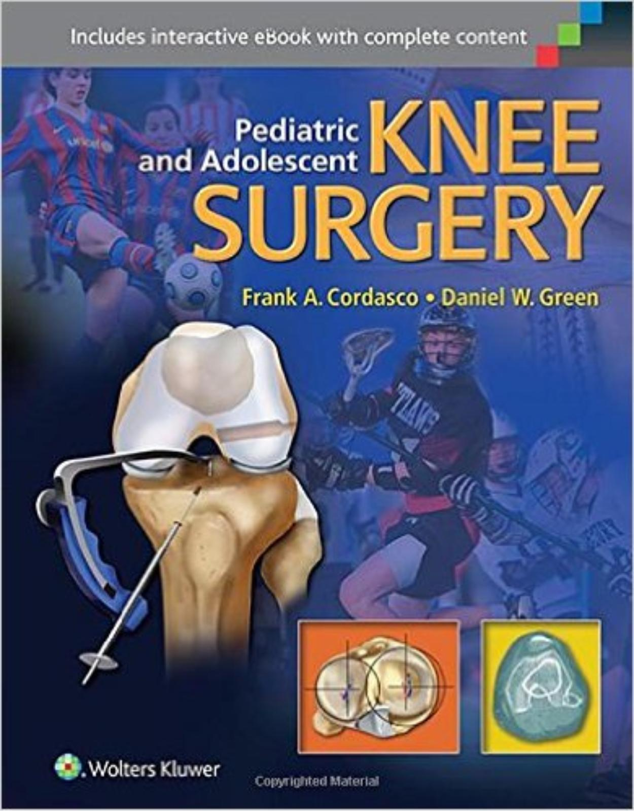 Pediatric and Adolescent Knee Surgery First Edition