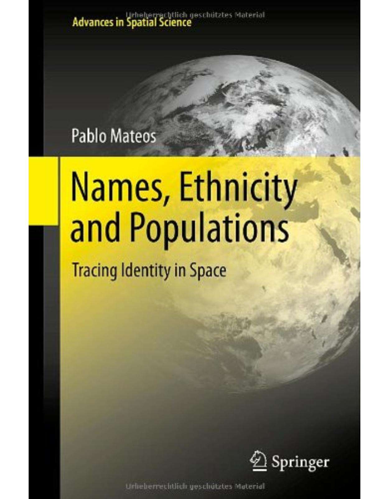 Names, Ethnicity and Populations