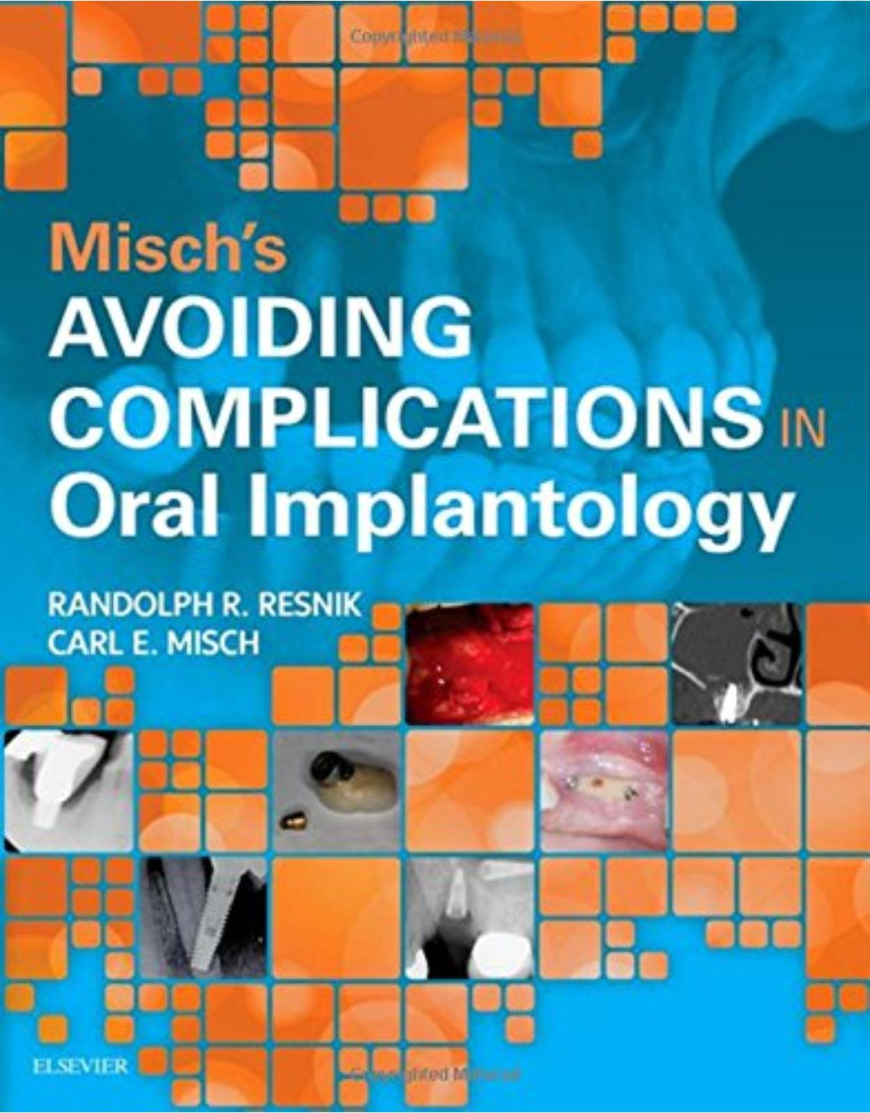 Misch's Avoiding Complications in Oral Implantology, 1e