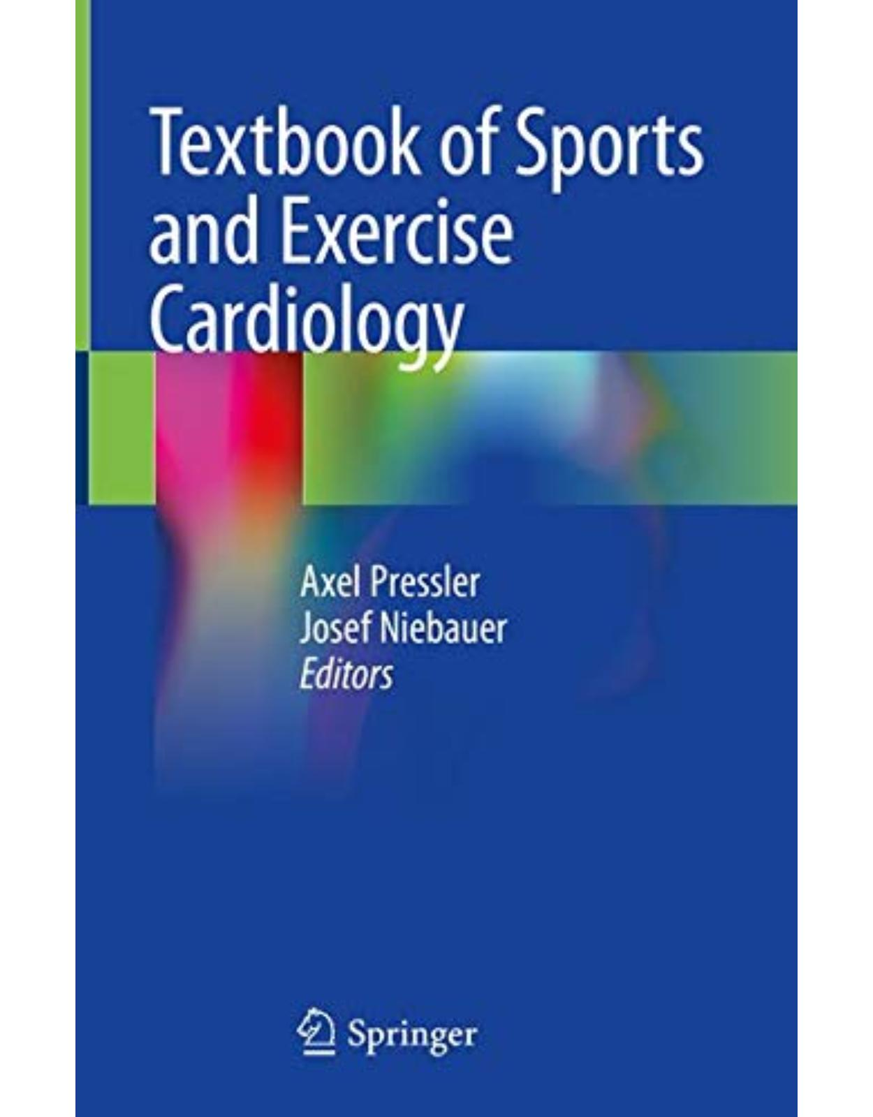 Textbook of Sports and Exercise Cardiology
