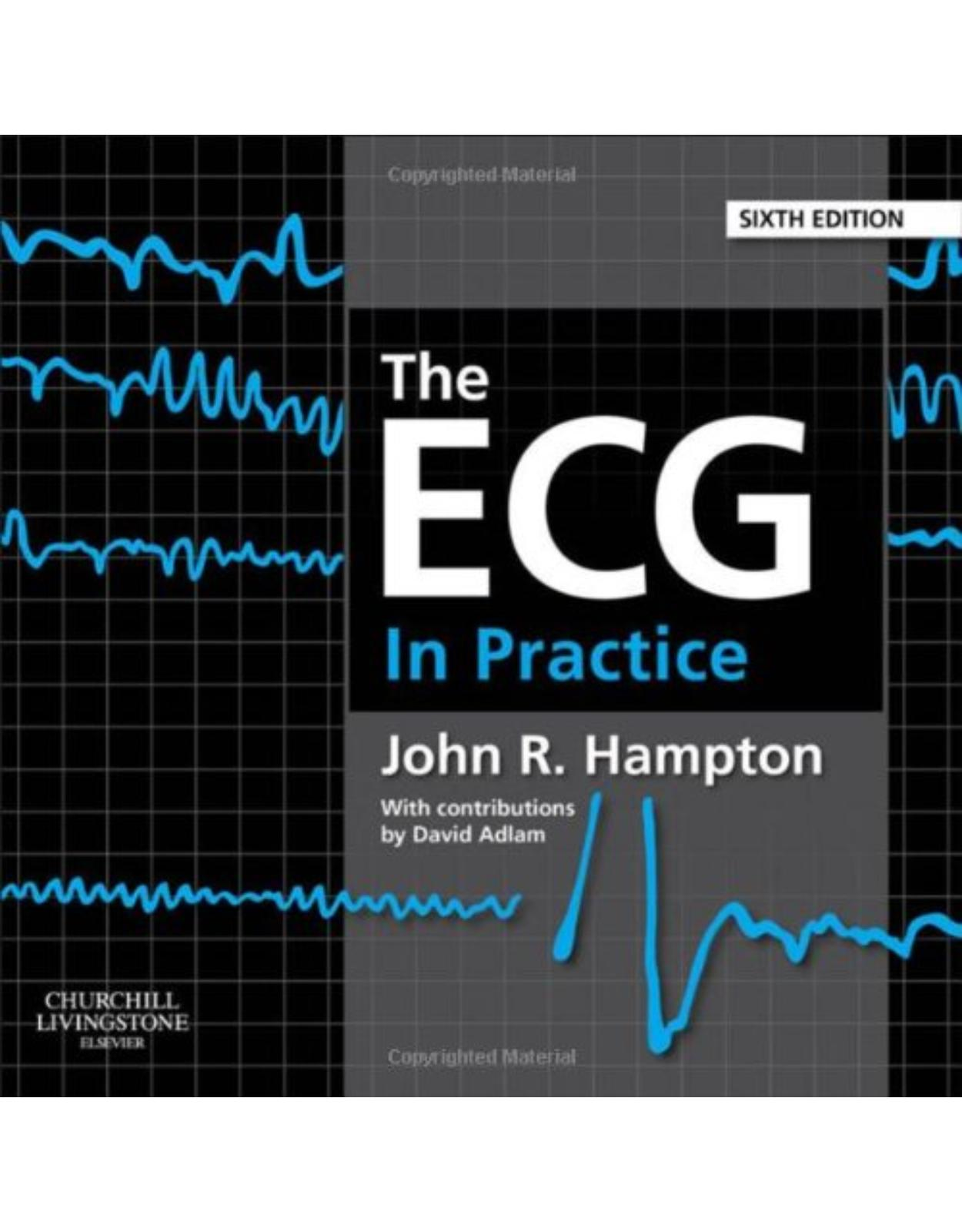 The ECG In Practice, 6th Edition