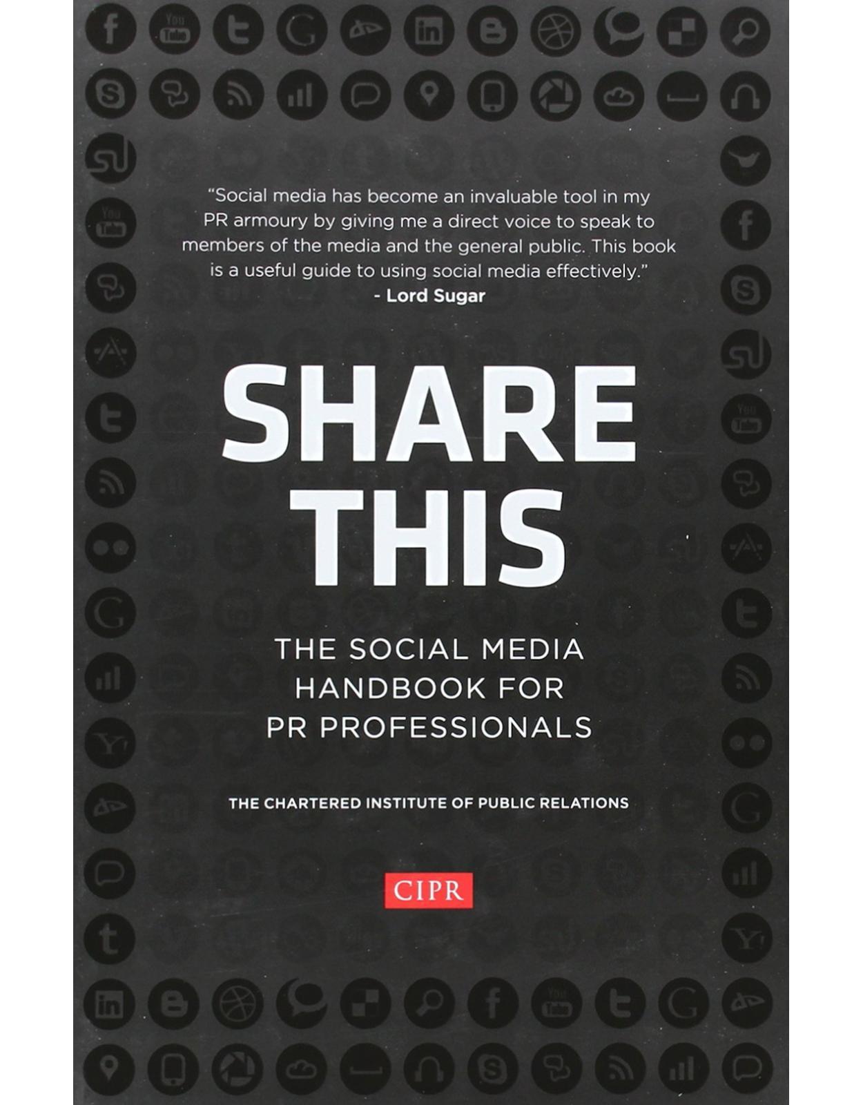 Share This - The Social Media Handbook for PR  Professionals