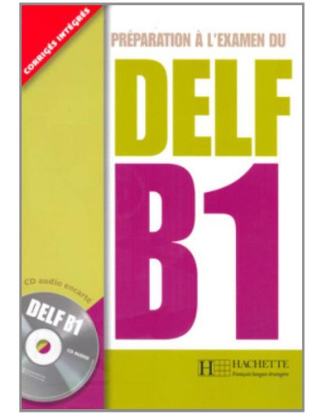 Preparation a l`examen du DELF B1 + CD audio