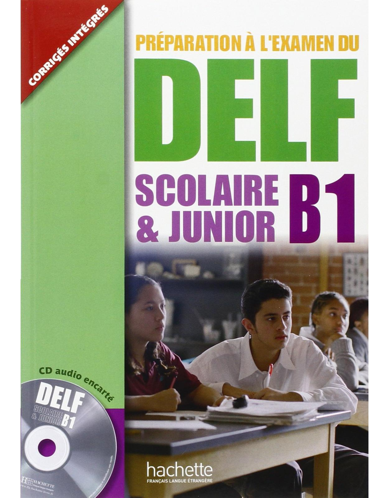Preparation a l`examen du DELF: Scolaire et Junior B1