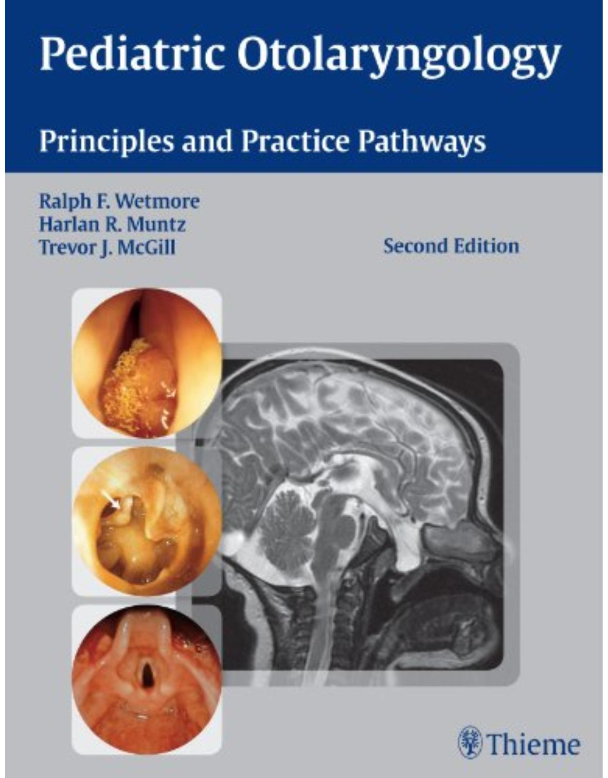 Pediatric Otolaryngology Principles and Practice Pathways