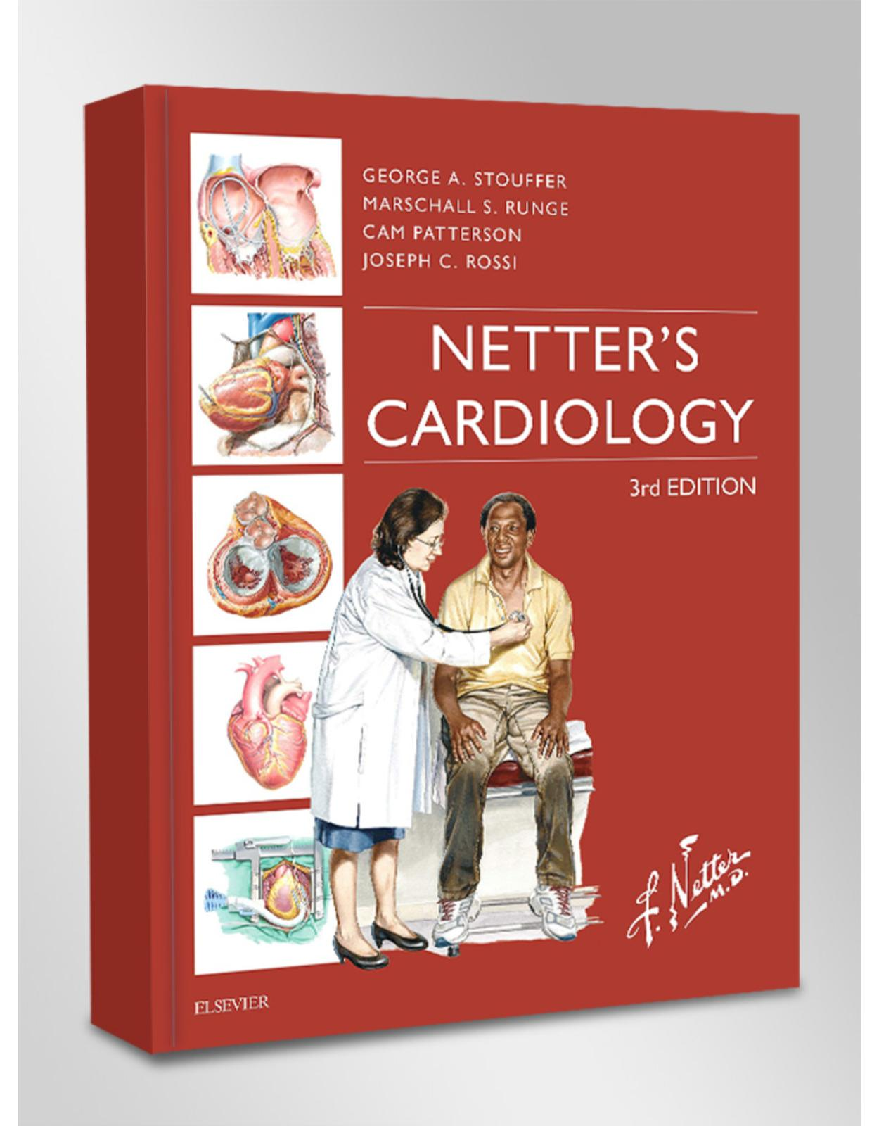 Netter's Cardiology (Netter Clinical Science)