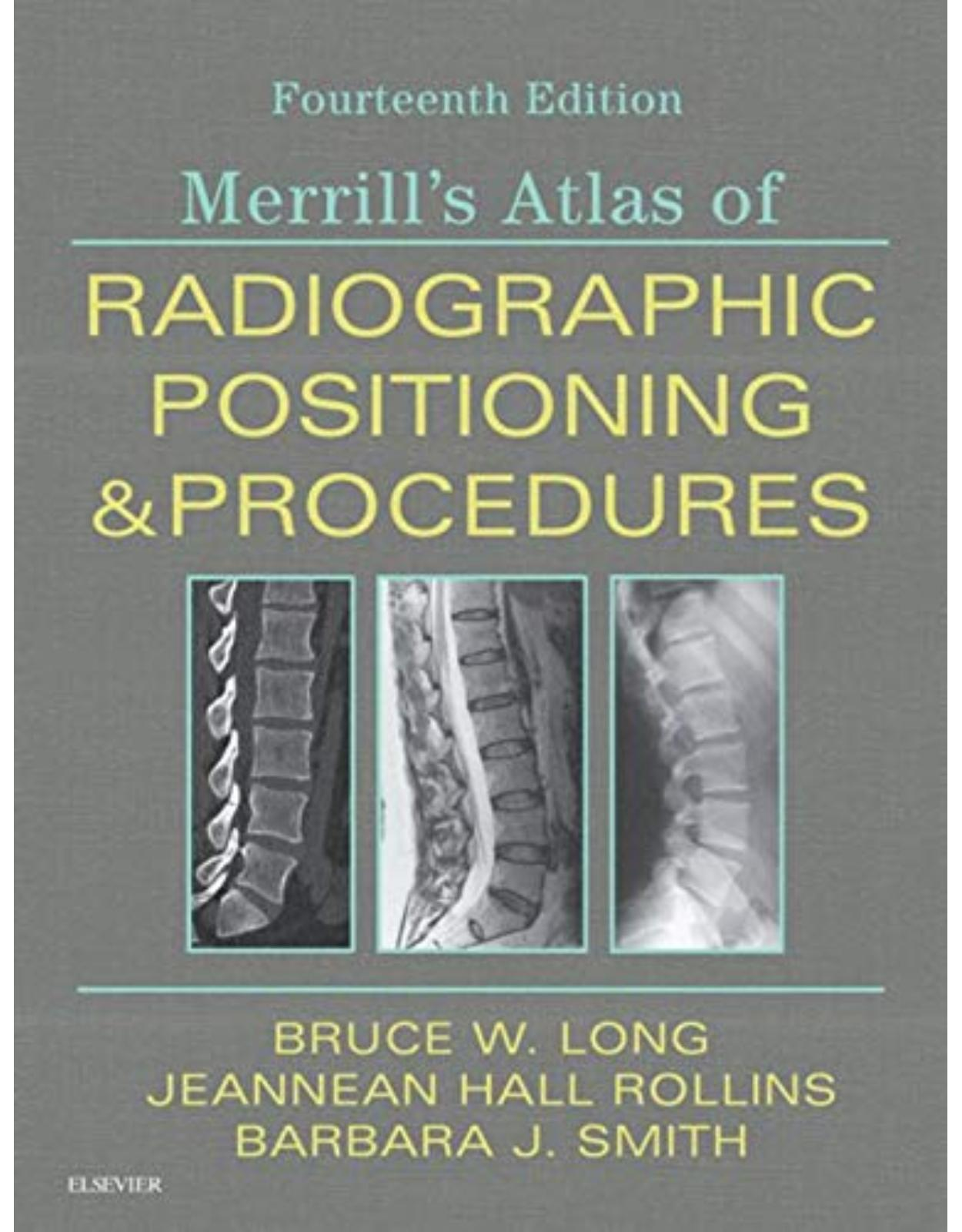 Merrill's Atlas of Radiographic Positioning and Procedures: 3-Volume Set, 14e