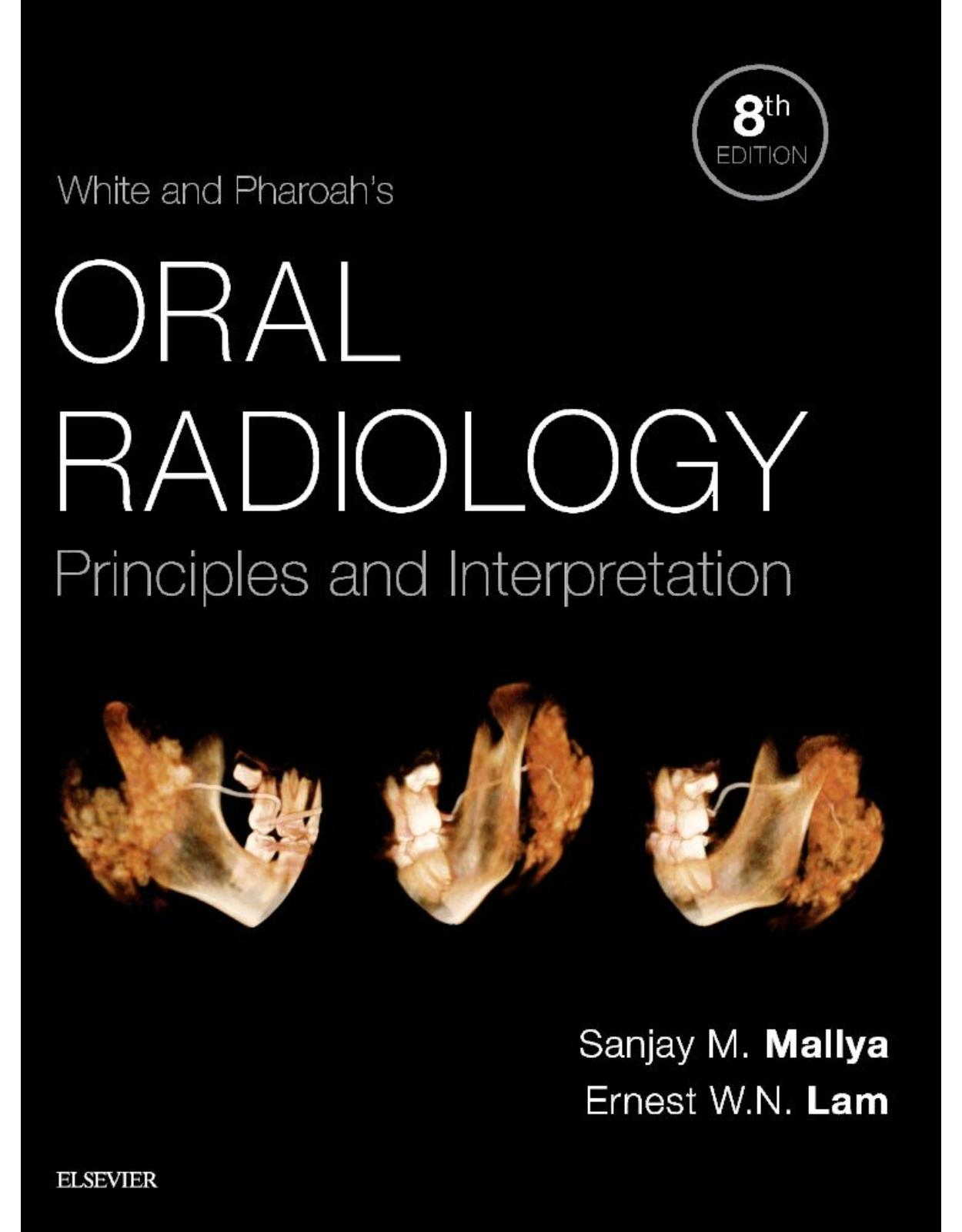 White and Pharoah's Oral Radiology: Principles and Interpretation, 8e