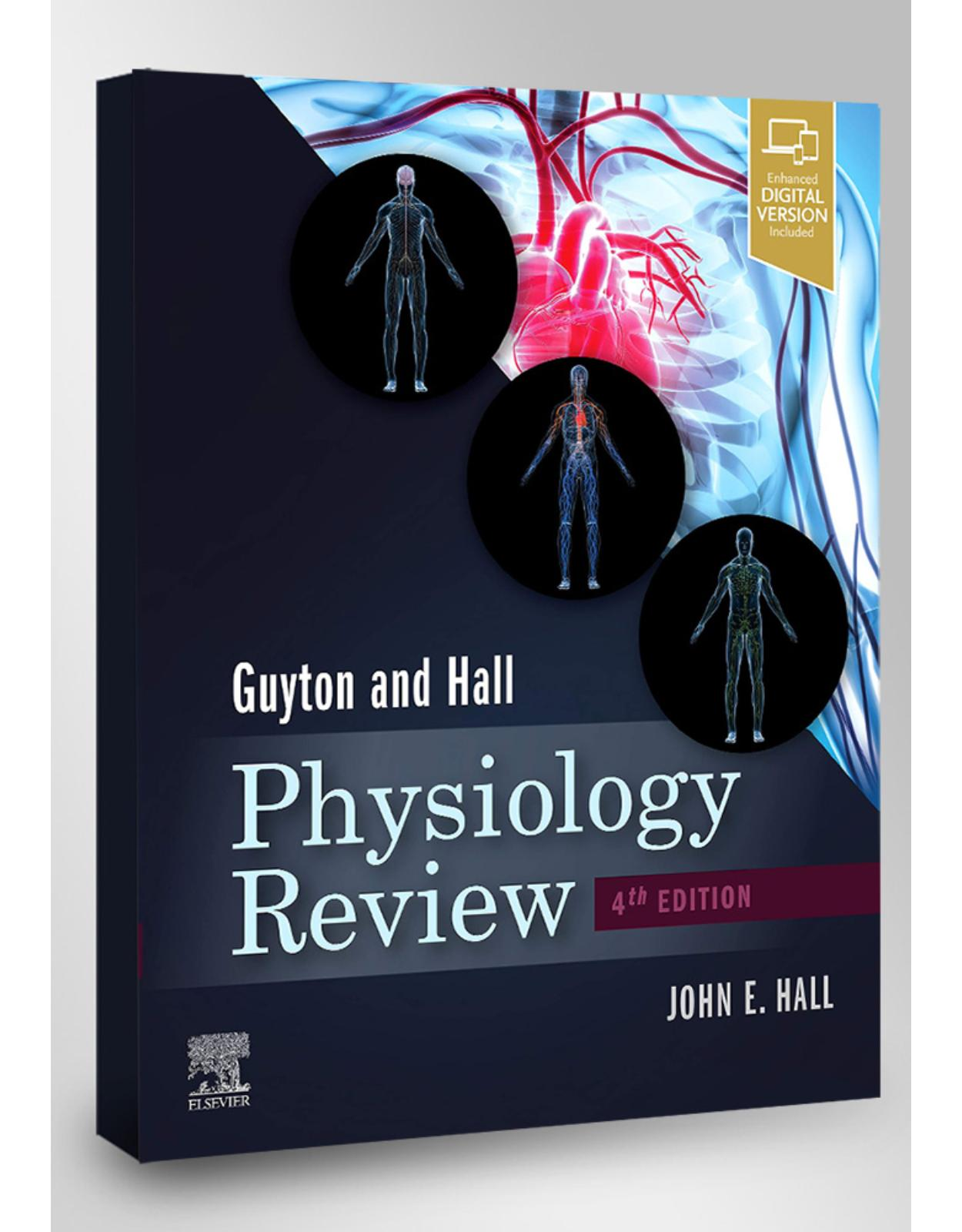 Guyton & Hall Physiology Review: Appraisal, Synthesis, and Generation of Evidence