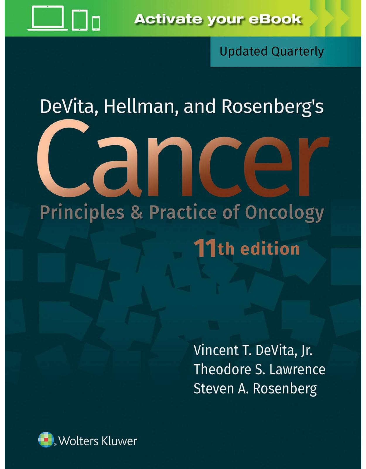 DeVita, Hellman, and Rosenberg's Cancer: Principles & Practice of Oncology