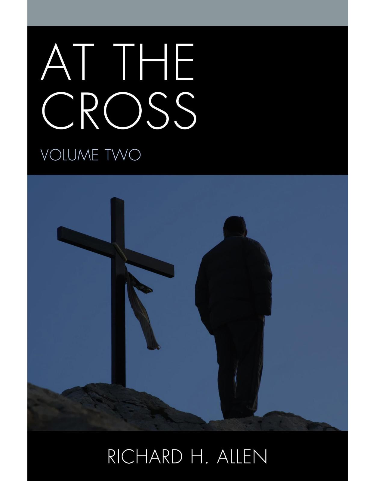 At the Cross, Volume 2