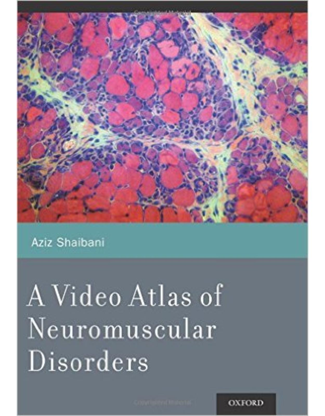 A Video Atlas of Neuromuscular Disorders 1 Pap/DVD Edition