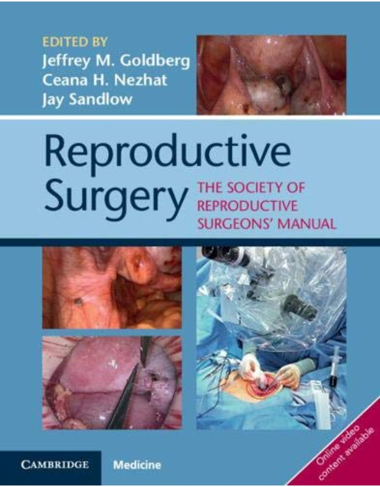 Reproductive SurgeryThe Society of Reproductive Surgeons' Manual