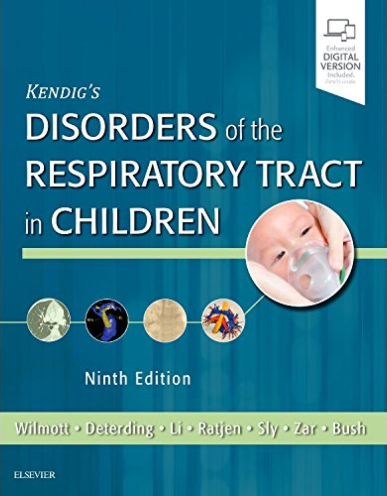 Kendig's Disorders of the Respiratory Tract in Children, 9e