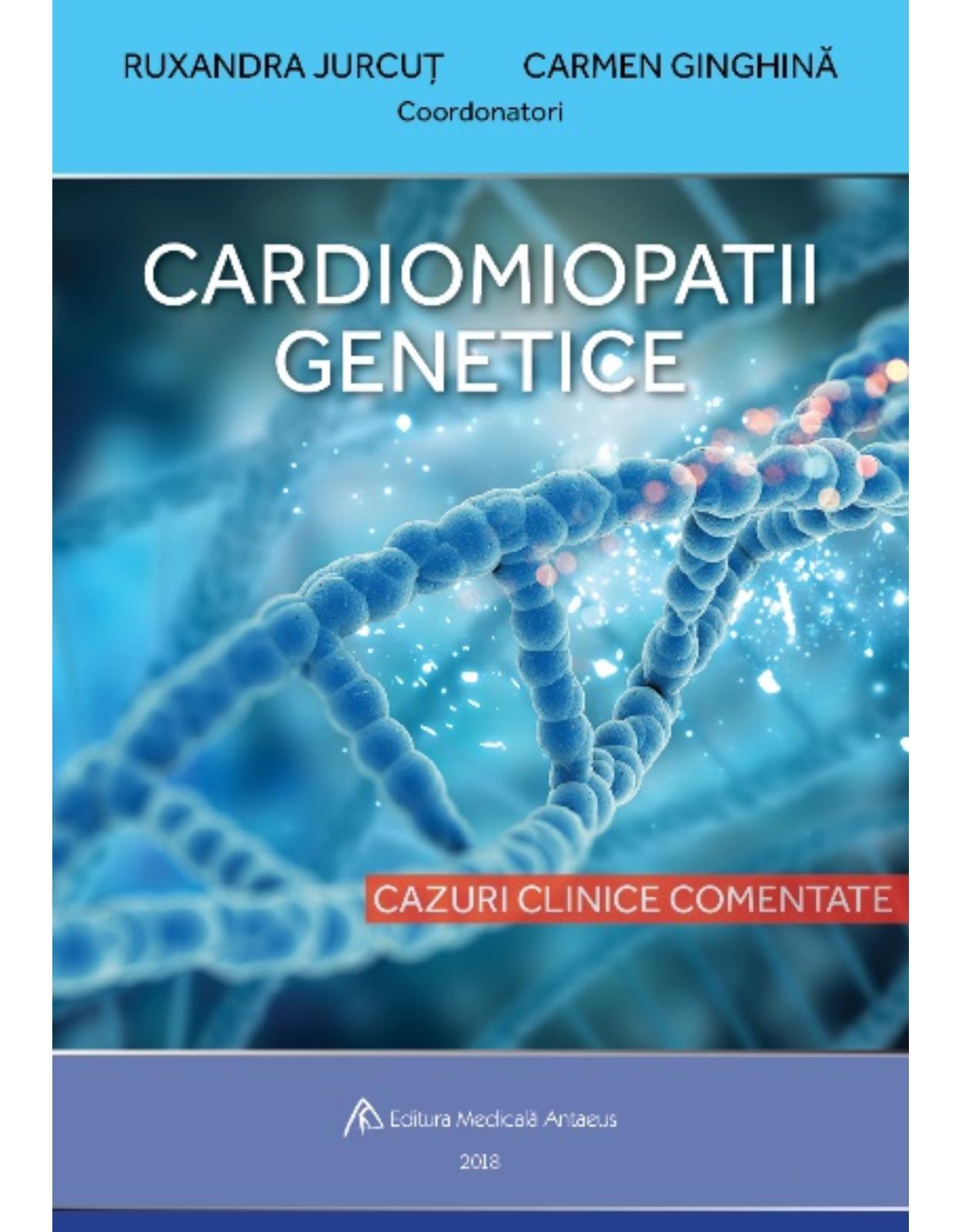 Cardiomiopatii genetice. Cazuri clinice comentate