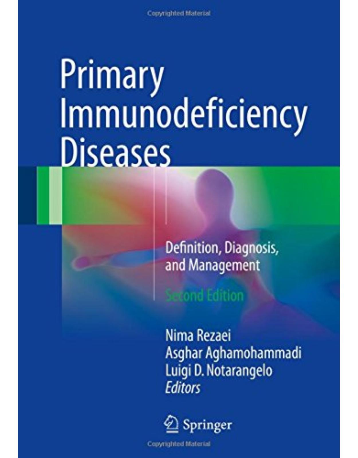 Primary Immunodeficiency:Diseases Definition, Diagnosis, and Management