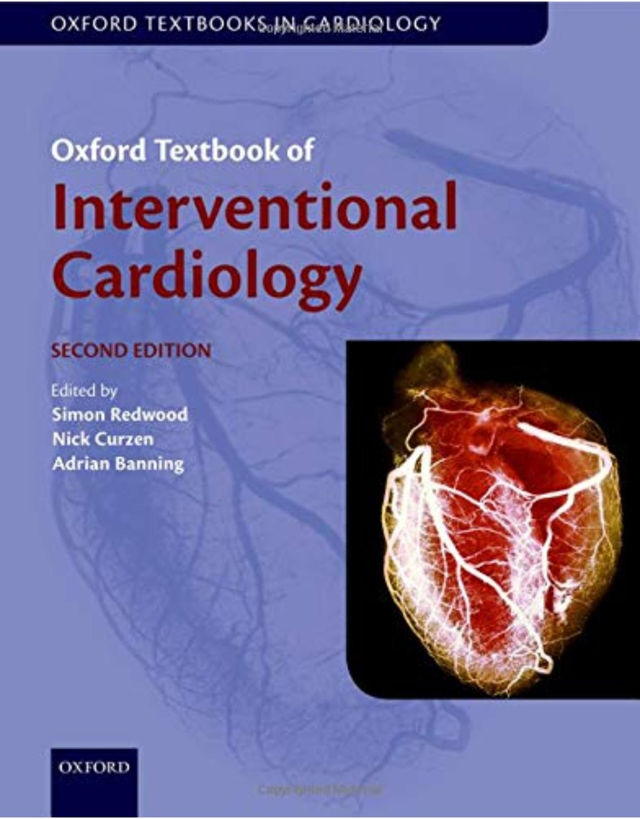 Oxford Textbook of Interventional Cardiology. Second Edition