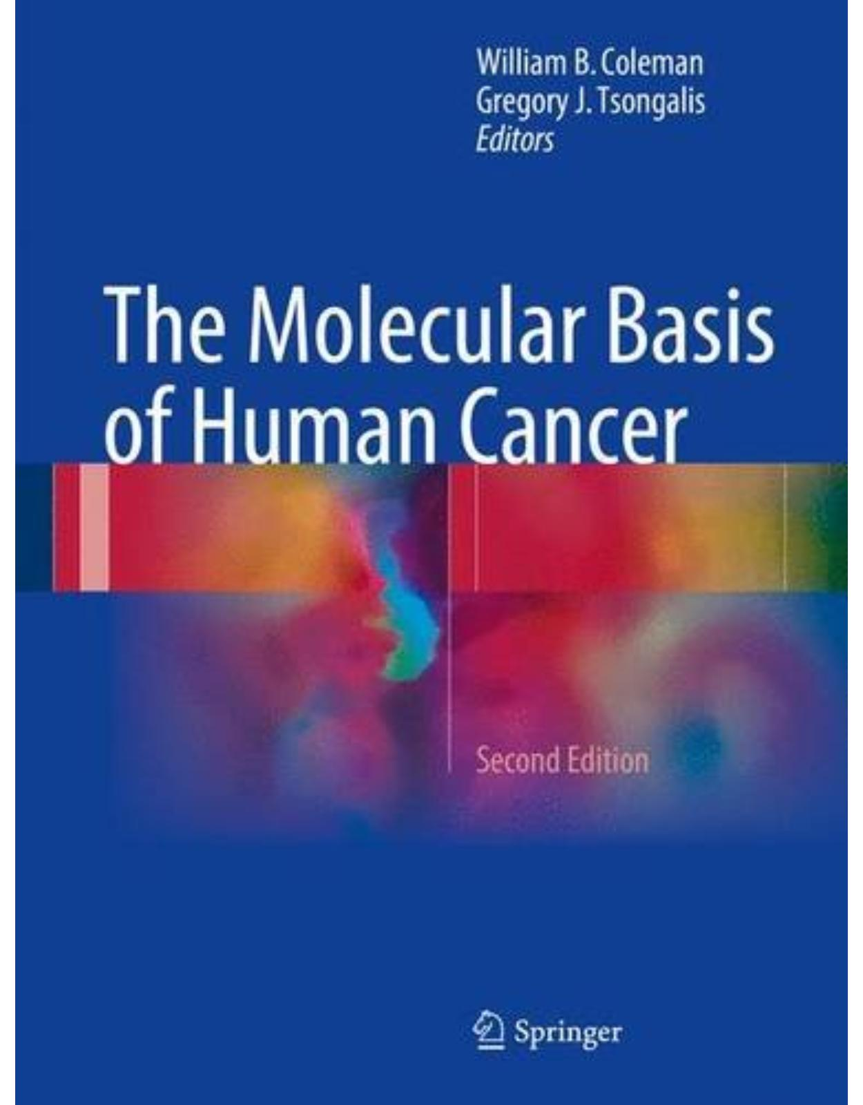 The Molecular Basis of Human Cancer