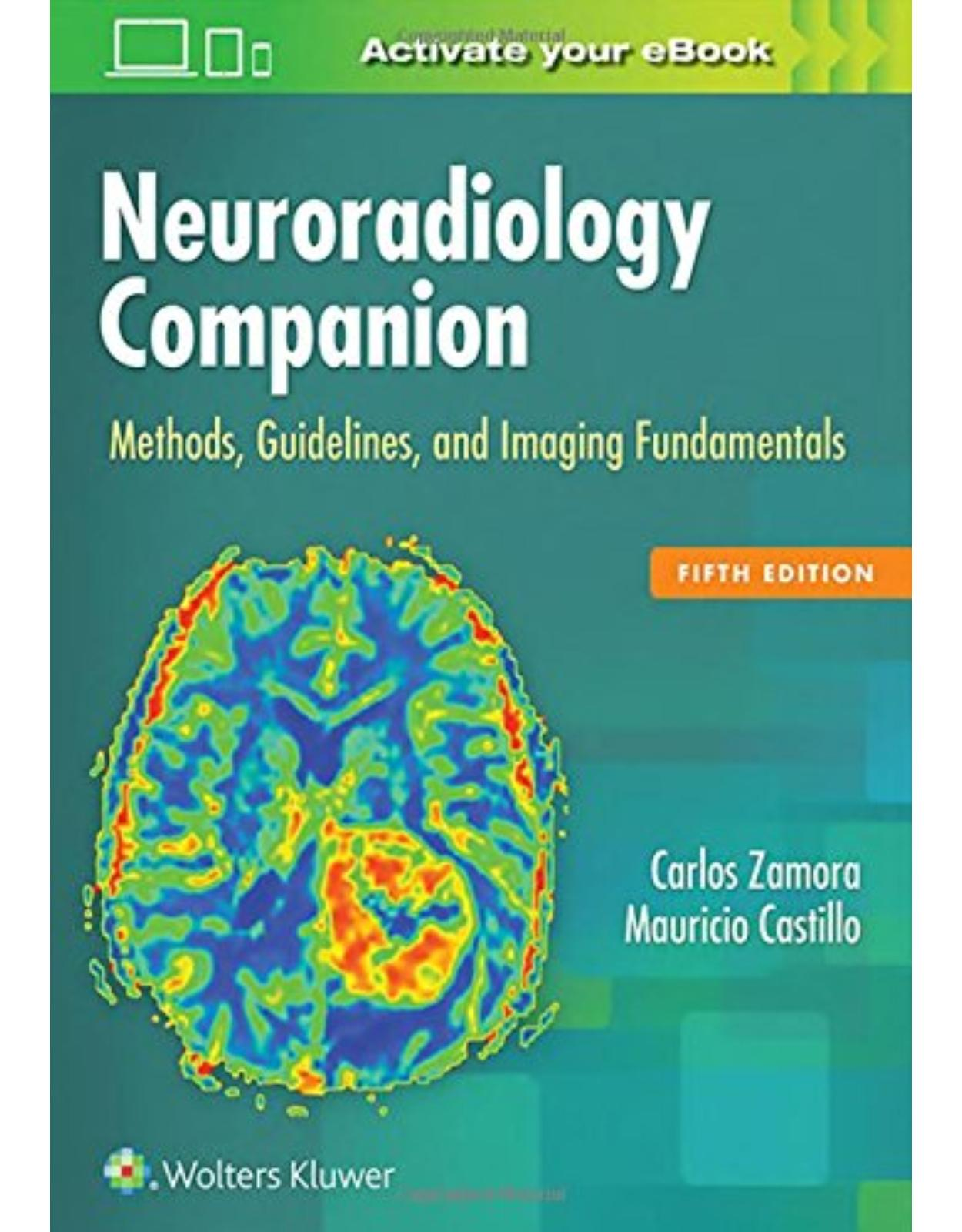 Neuroradiology Companion, 5e: Methods, Guidelines, and Imaging Fundamentals
