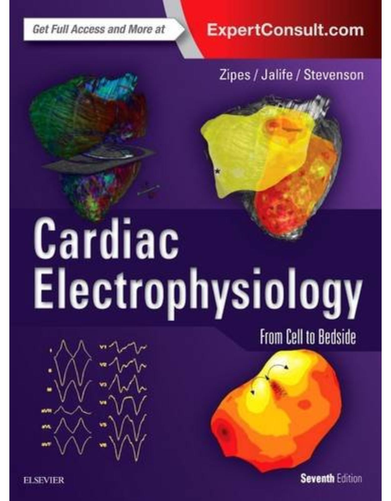 Cardiac Electrophysiology: From Cell to Bedside, 7th Edition