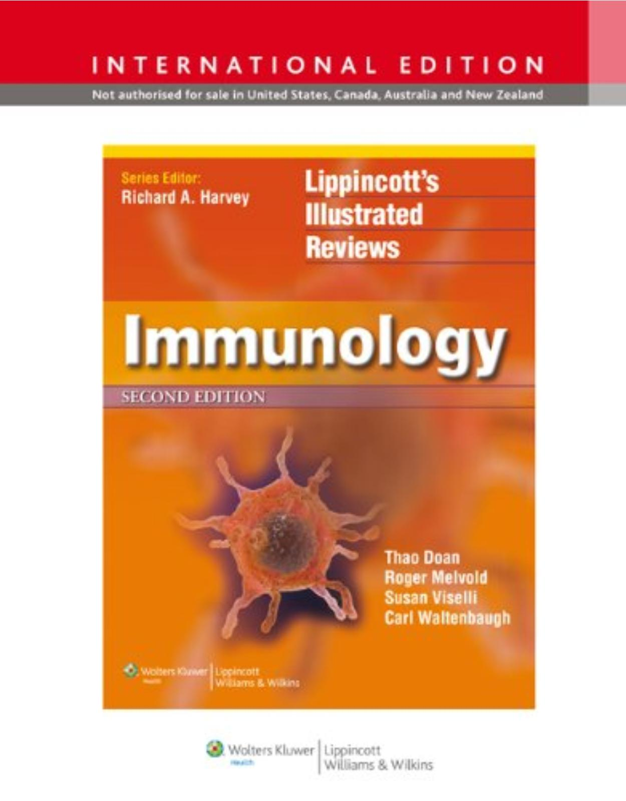 Lippincott Illustrated Reviews: Immunology, 2e