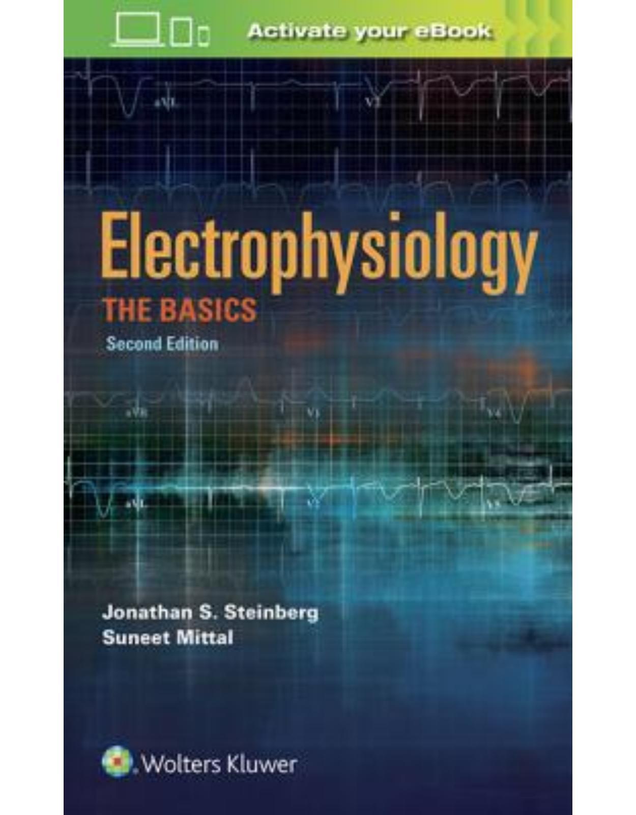 Electrophysiology: The Basics, 2e THE BASICS