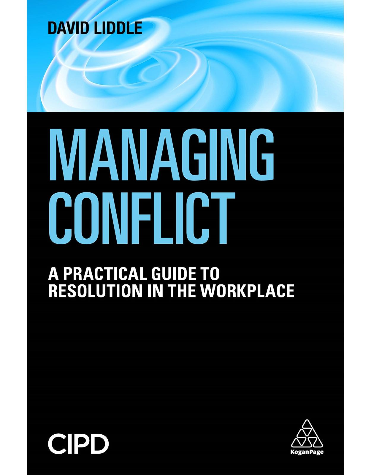 Managing Conflict: A Practical Guide to Resolution in the Workplace