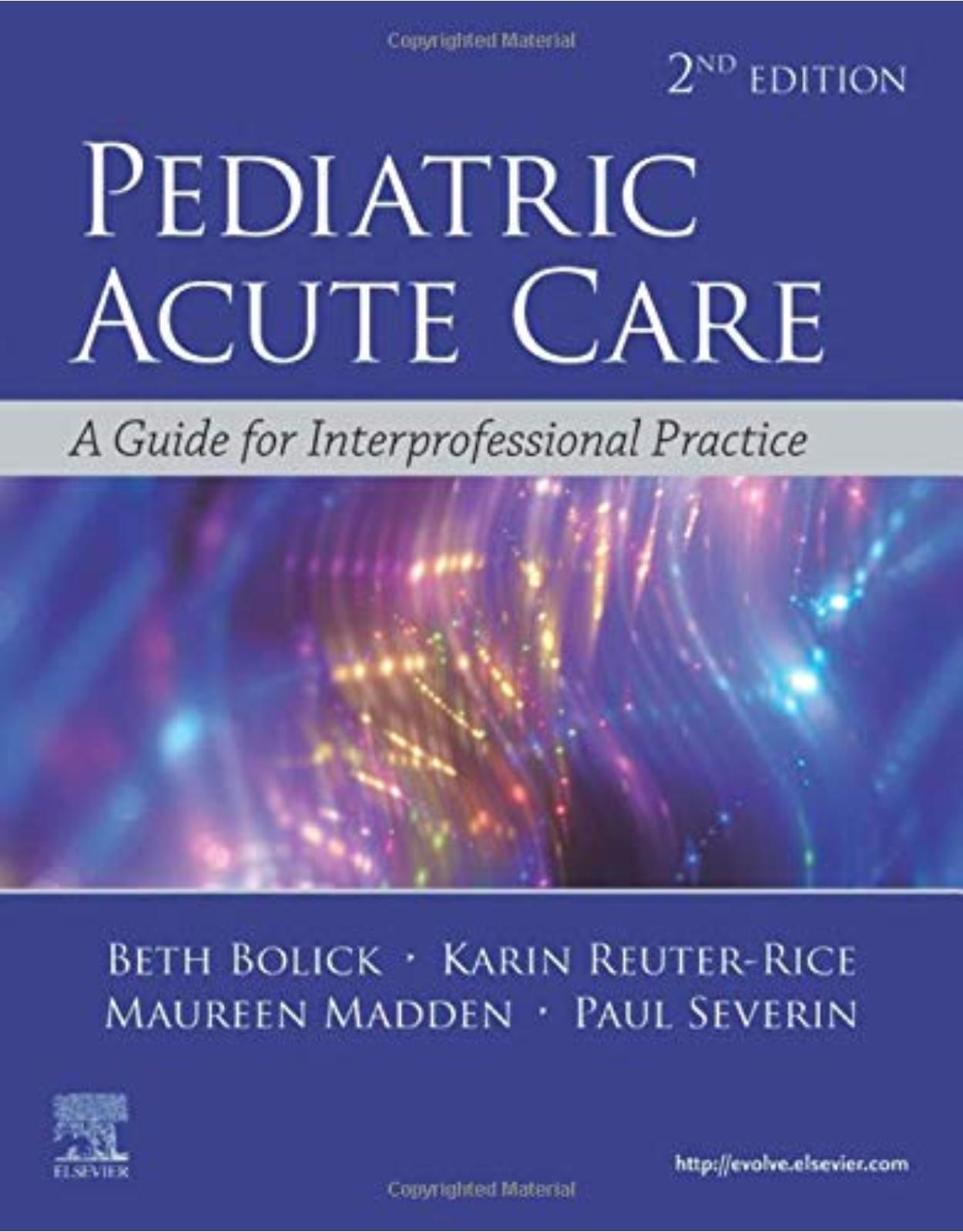 Pediatric Acute Care: A Guide to Interprofessional Practice
