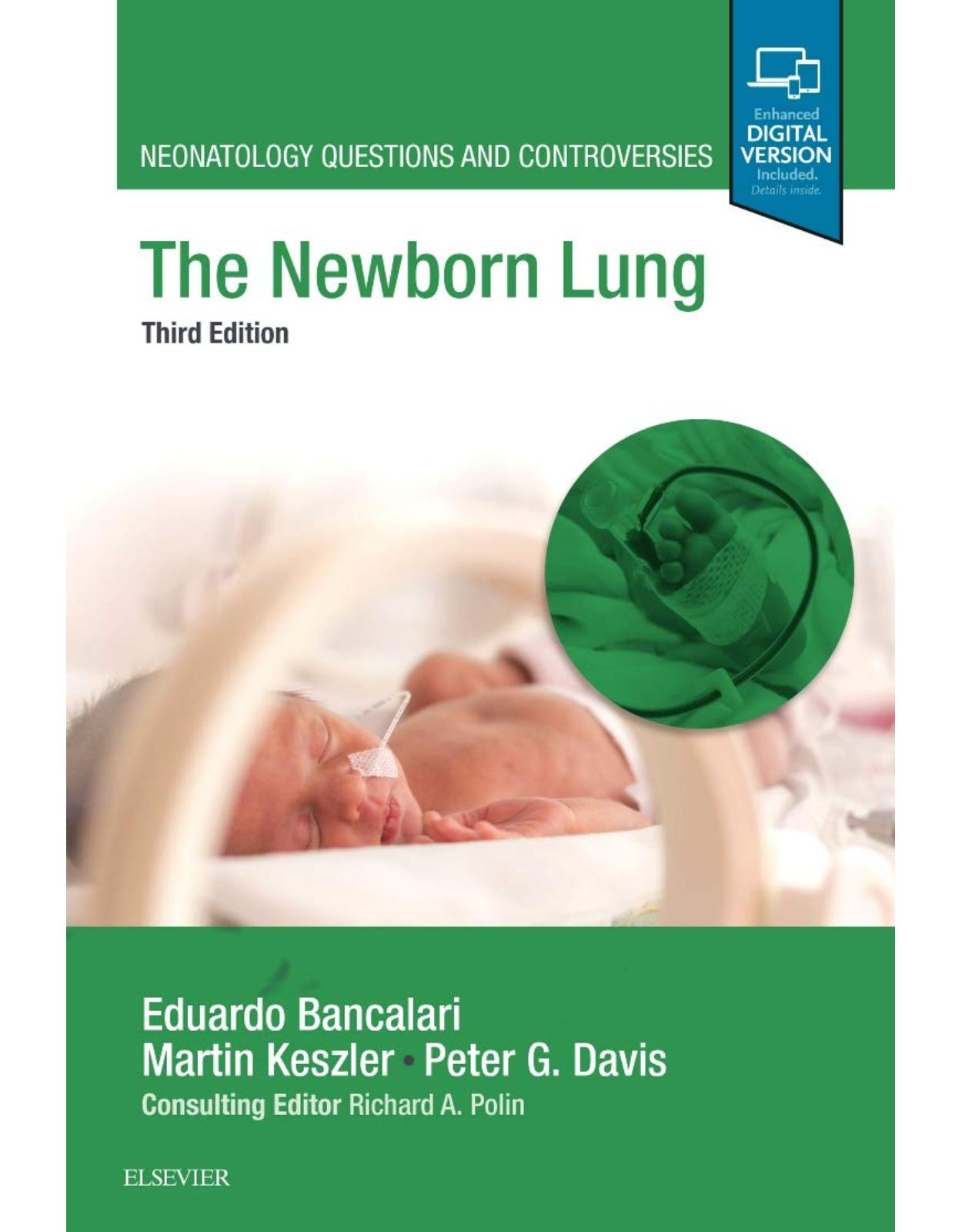 The Newborn Lung: Neonatology Questions and Controversies, 3e