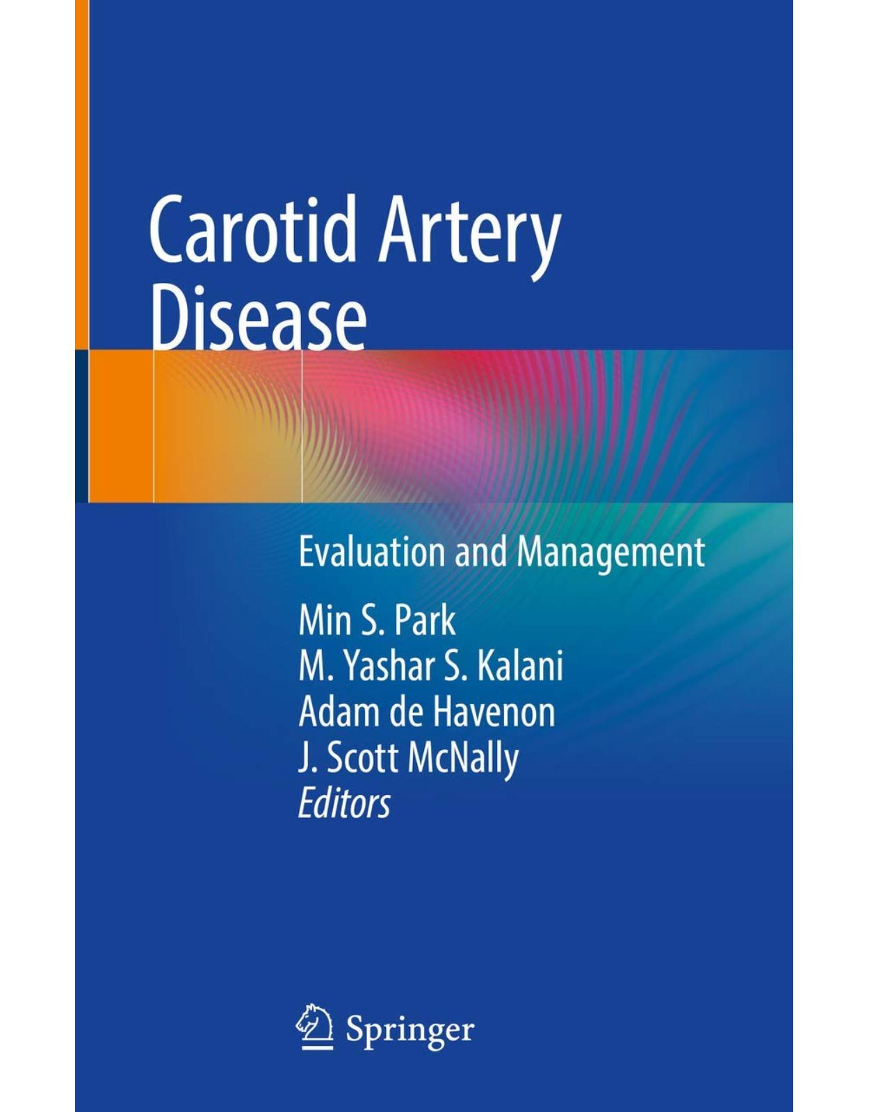 Carotid Artery Disease: Evaluation and Management