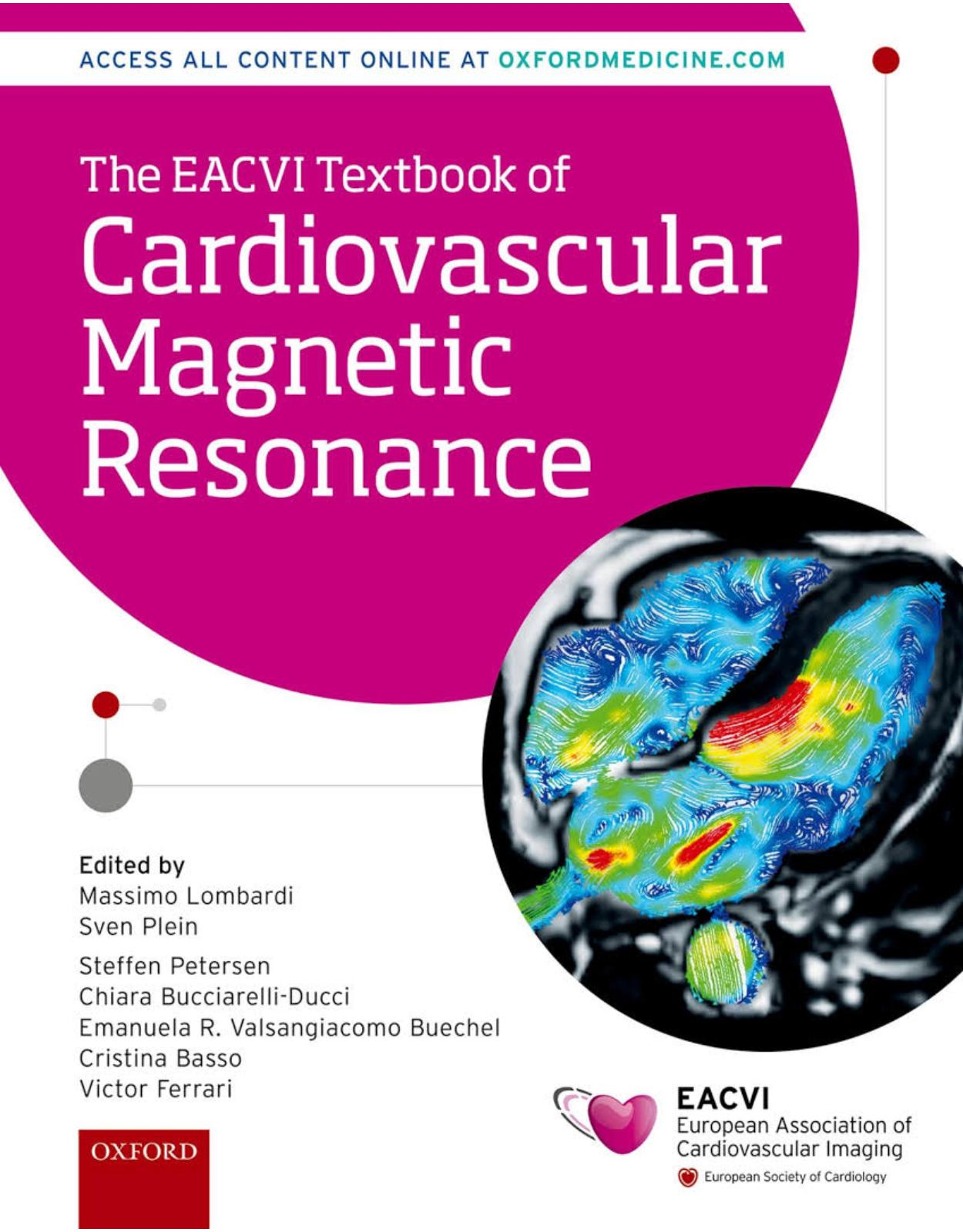 The EACVI Textbook of Cardiovascular Magnetic Resonance (The European Society of Cardiology Series)