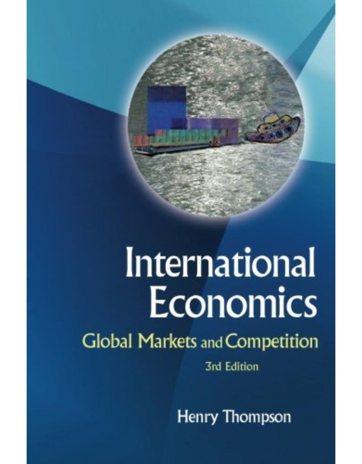 International Economics: Global Markets And Competition (3Rd Edition)