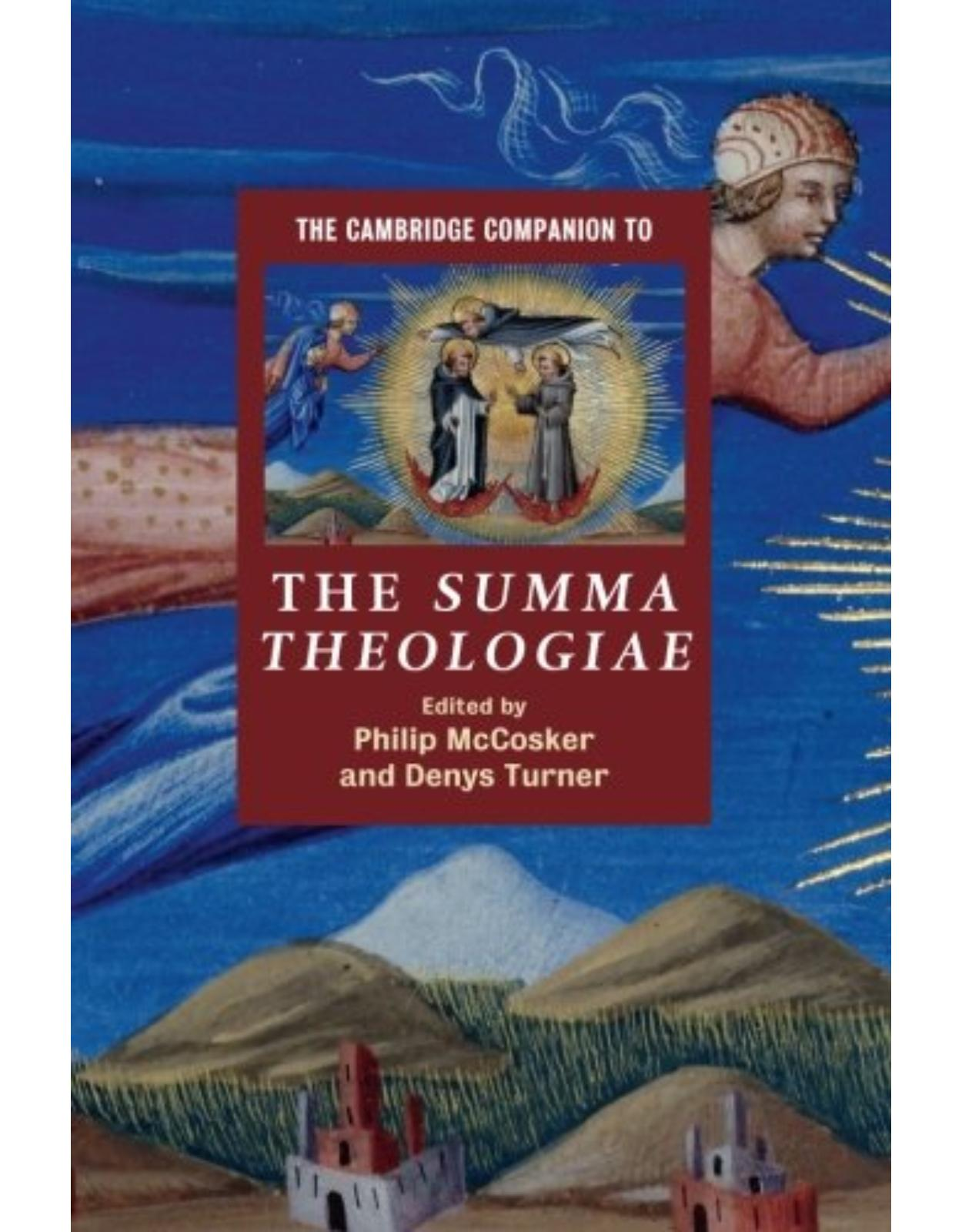 The Cambridge Companion to the Summa Theologiae (Cambridge Companions to Religion)