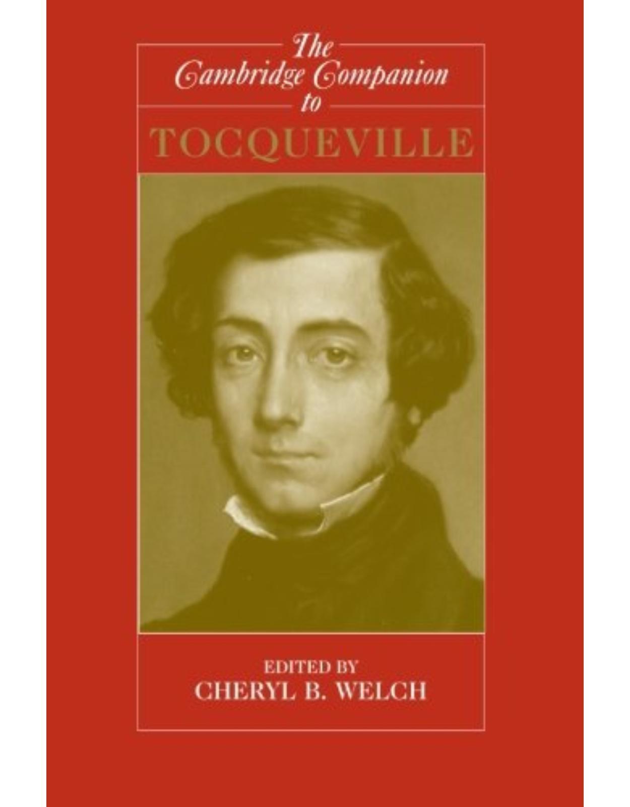 The Cambridge Companion to Tocqueville (Cambridge Companions to Philosophy)