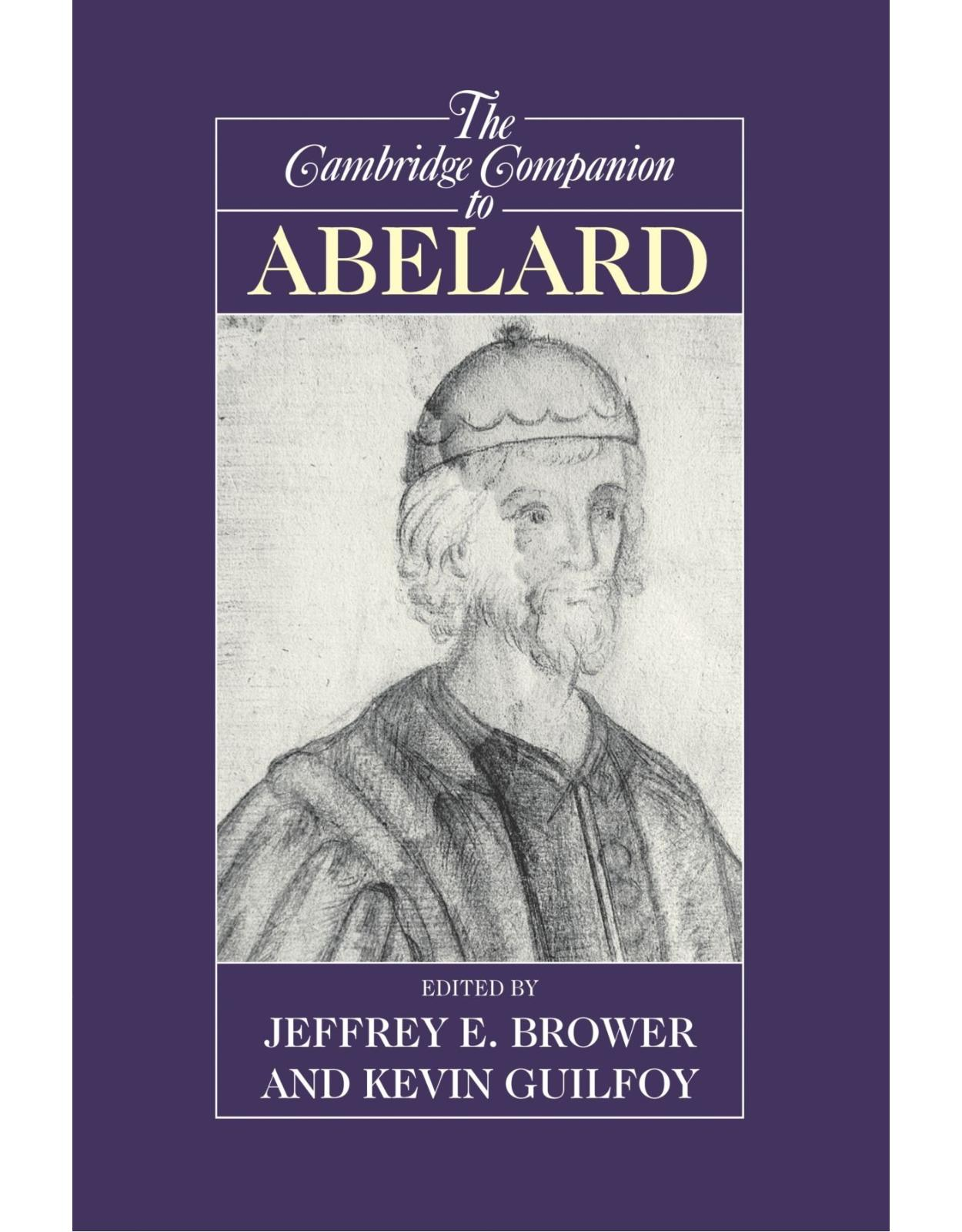 The Cambridge Companion to Abelard (Cambridge Companions to Philosophy)