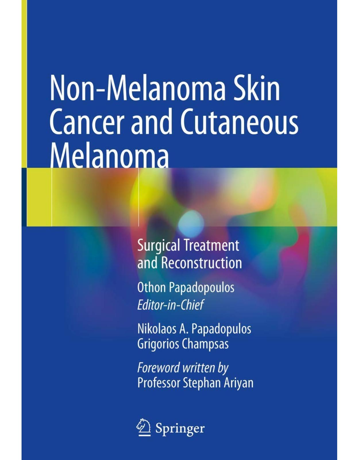 Non-Melanoma Skin Cancer and Cutaneous Melanoma. Surgical Treatment and Reconstruction