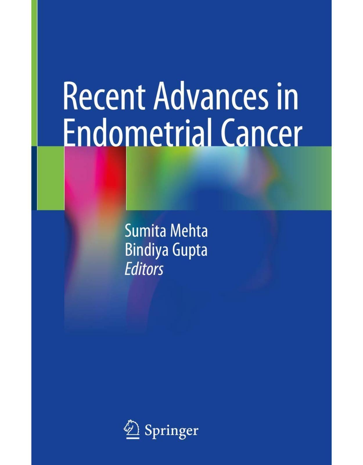 Recent Advances in Endometrial Cancer