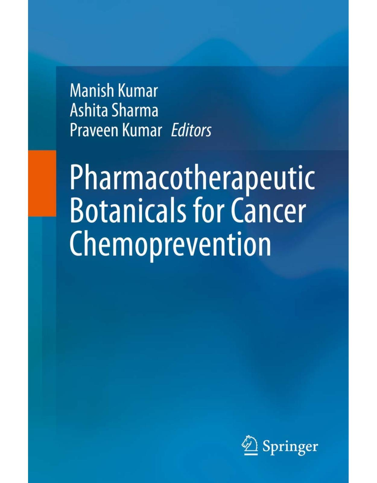 Pharmacotherapeutic Botanicals for Cancer Chemoprevention