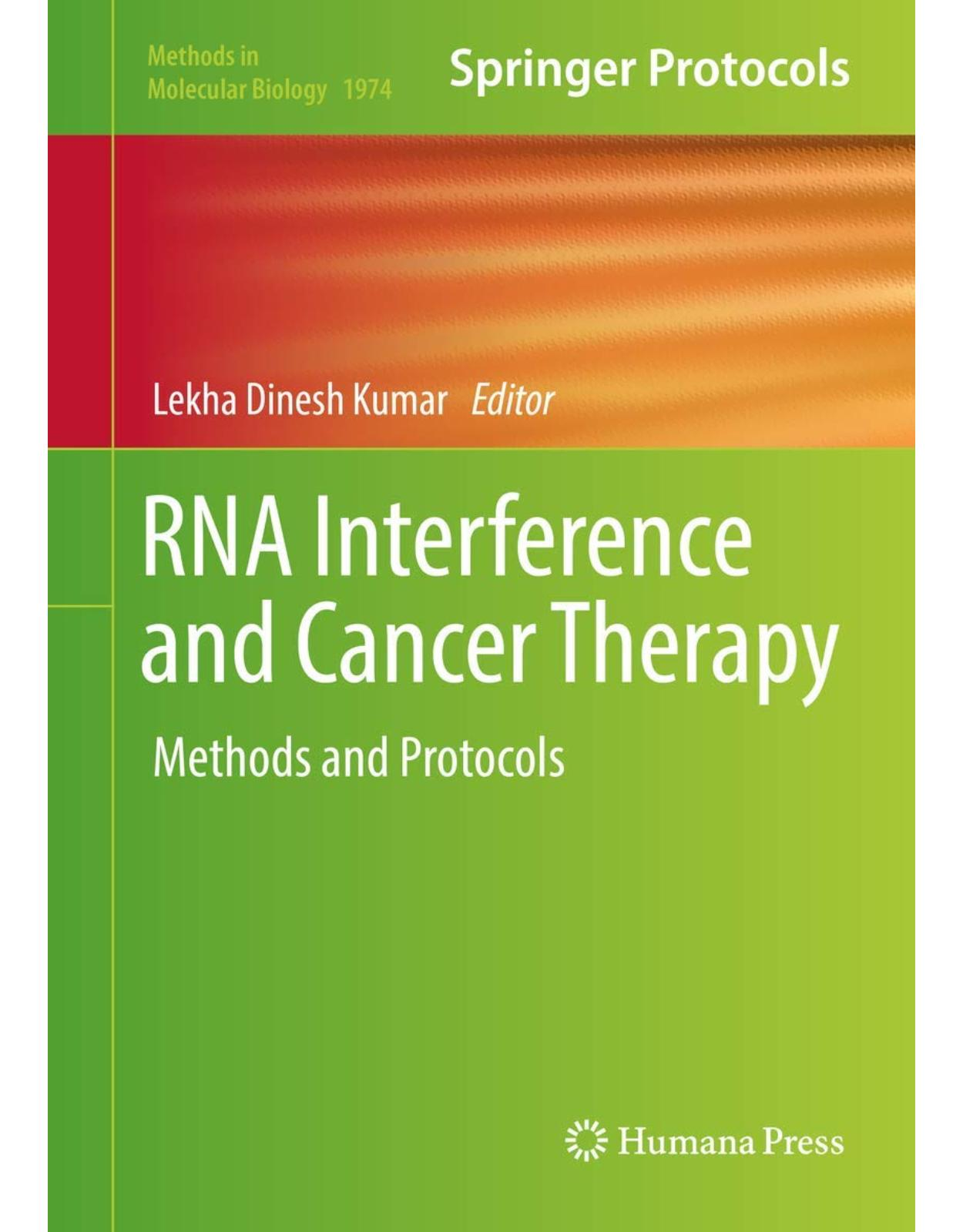 RNA Interference and Cancer Therapy. Methods and Protocols