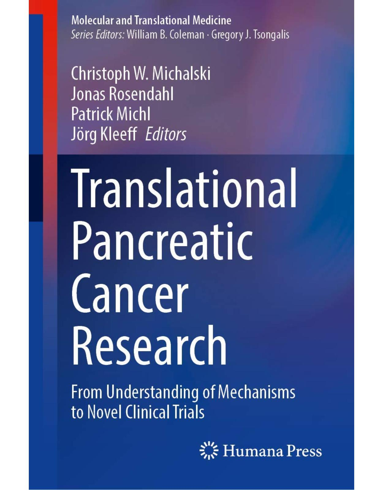 Translational Pancreatic Cancer Research From Understanding of Mechanisms to Novel Clinical Trials
