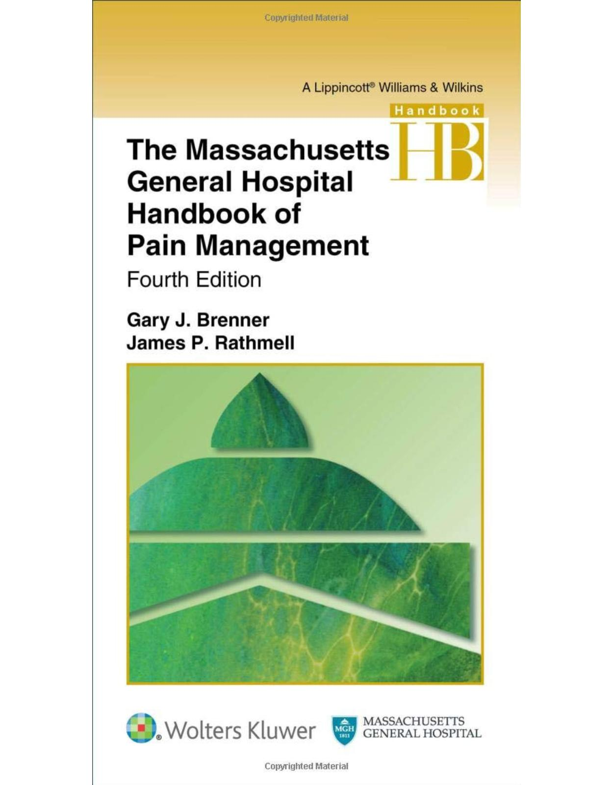 The Massachusetts General Hospital Handbook of Pain Management, Fourth edition