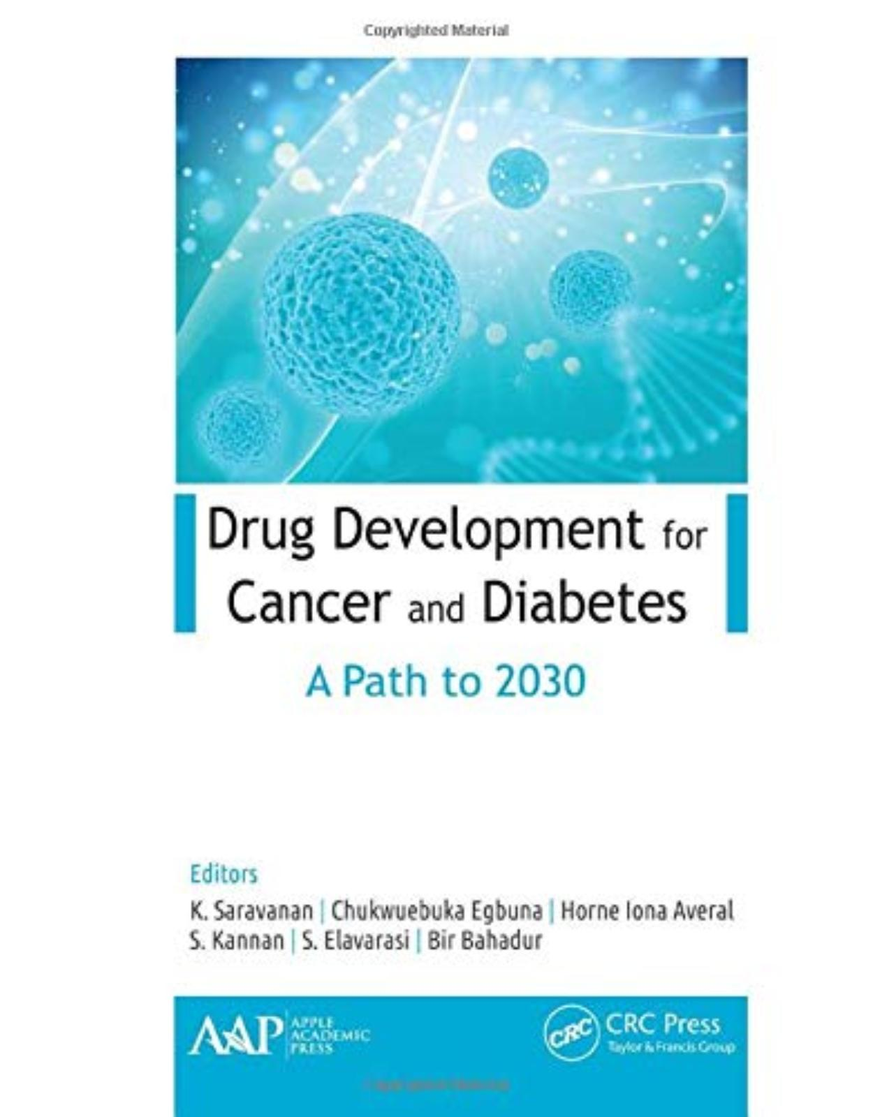 Drug Development for Cancer and Diabetes. A Path to 2030