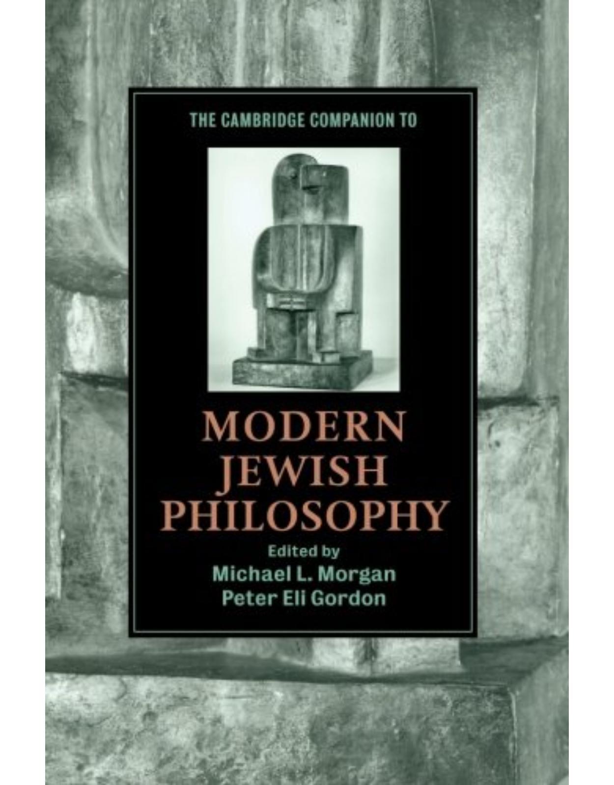 The Cambridge Companion to Modern Jewish Philosophy (Cambridge Companions to Religion)