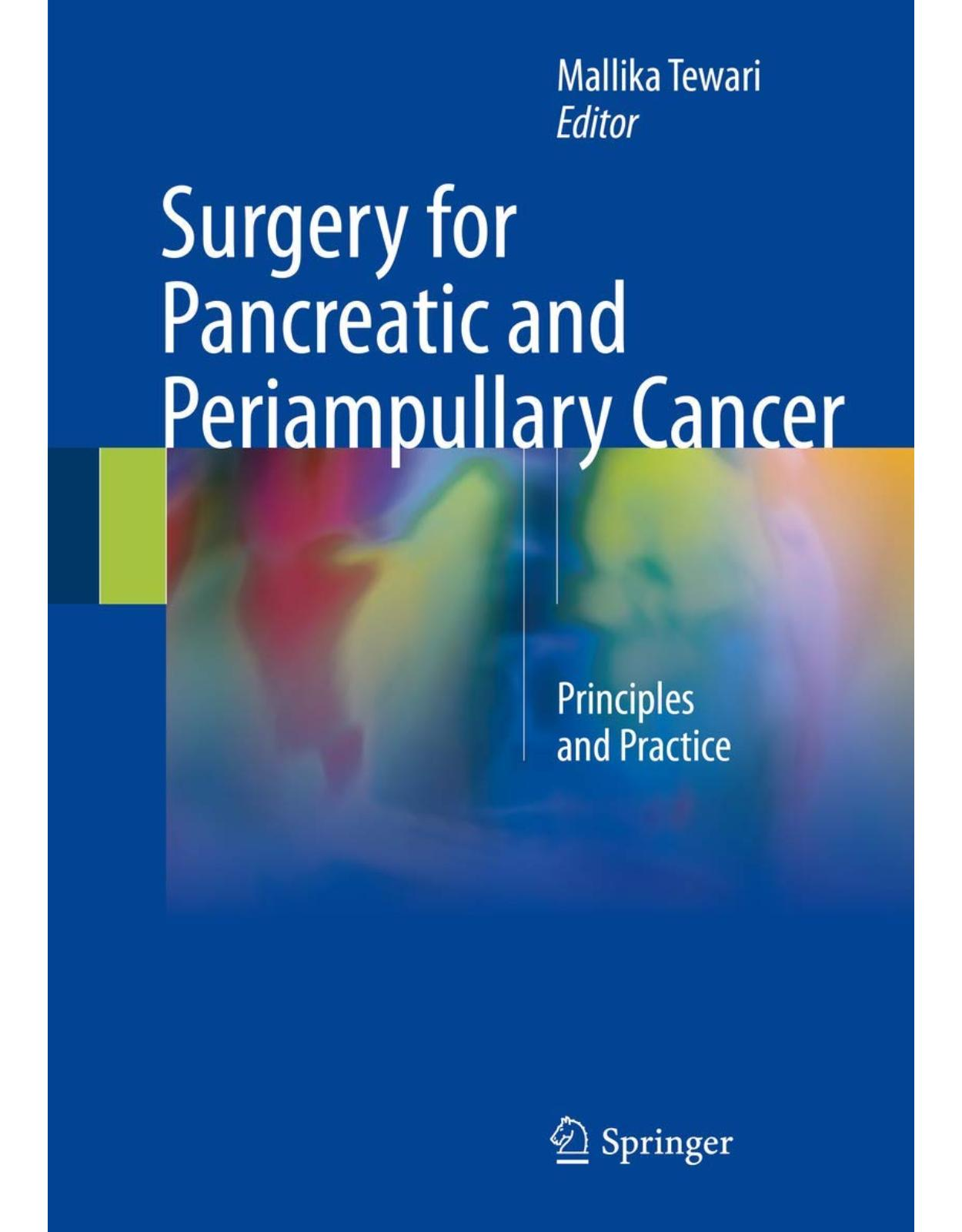 Surgery for Pancreatic and Periampullary Cancer: Principles and Practice
