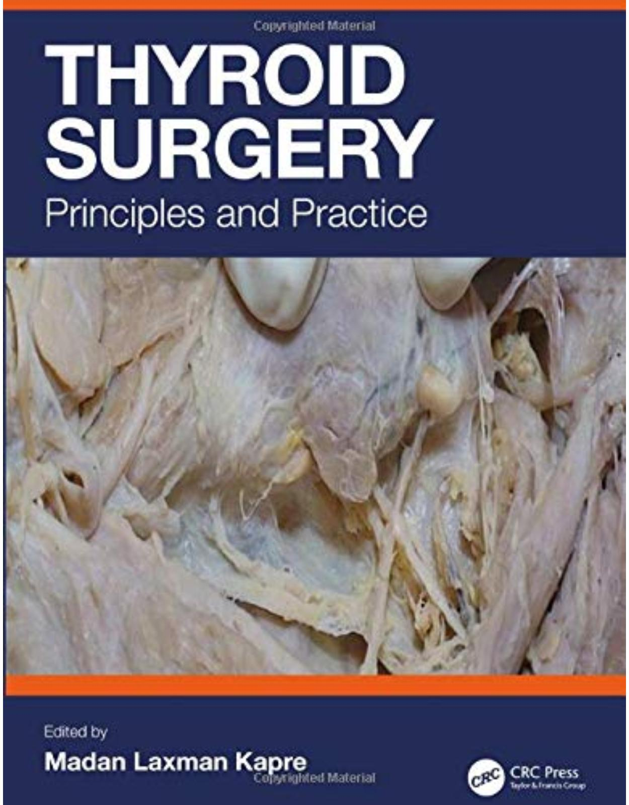 Thyroid Surgery: Principles and Practice