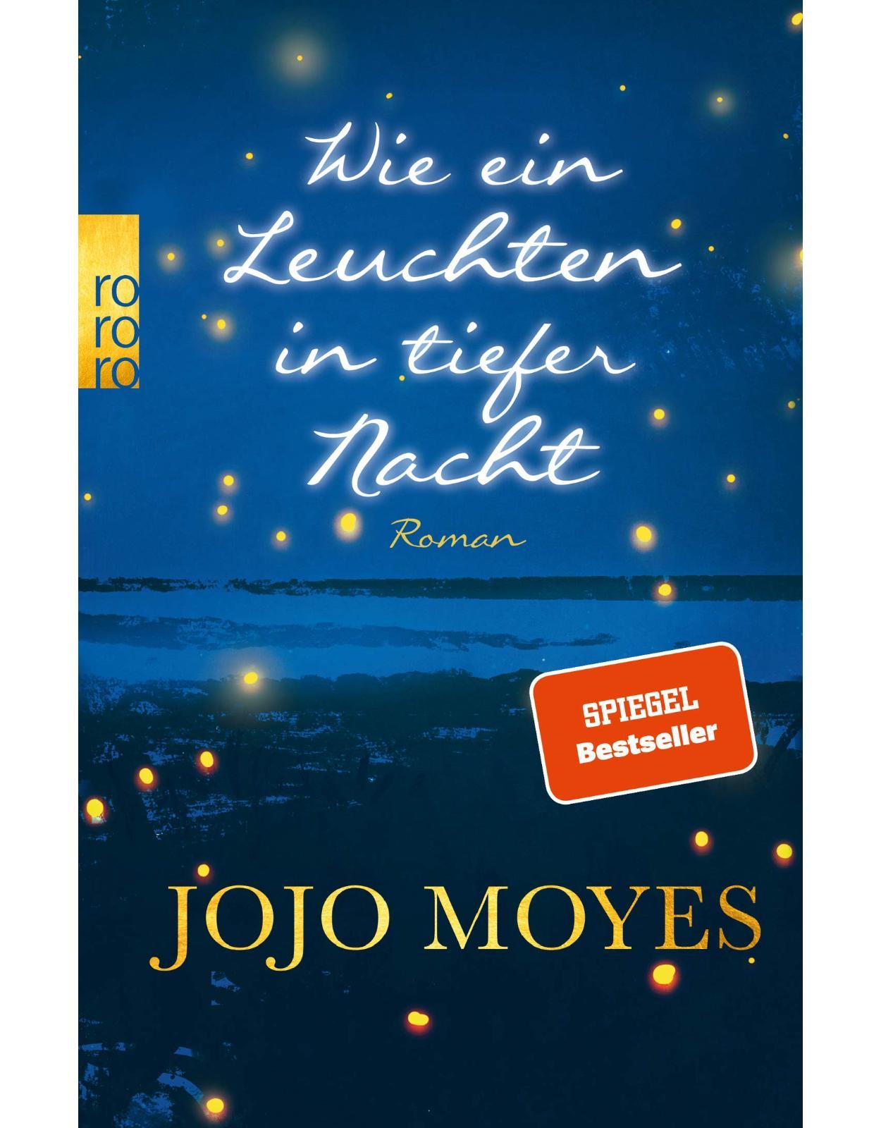 Wie ein Leuchten in tiefer Nacht - Roman