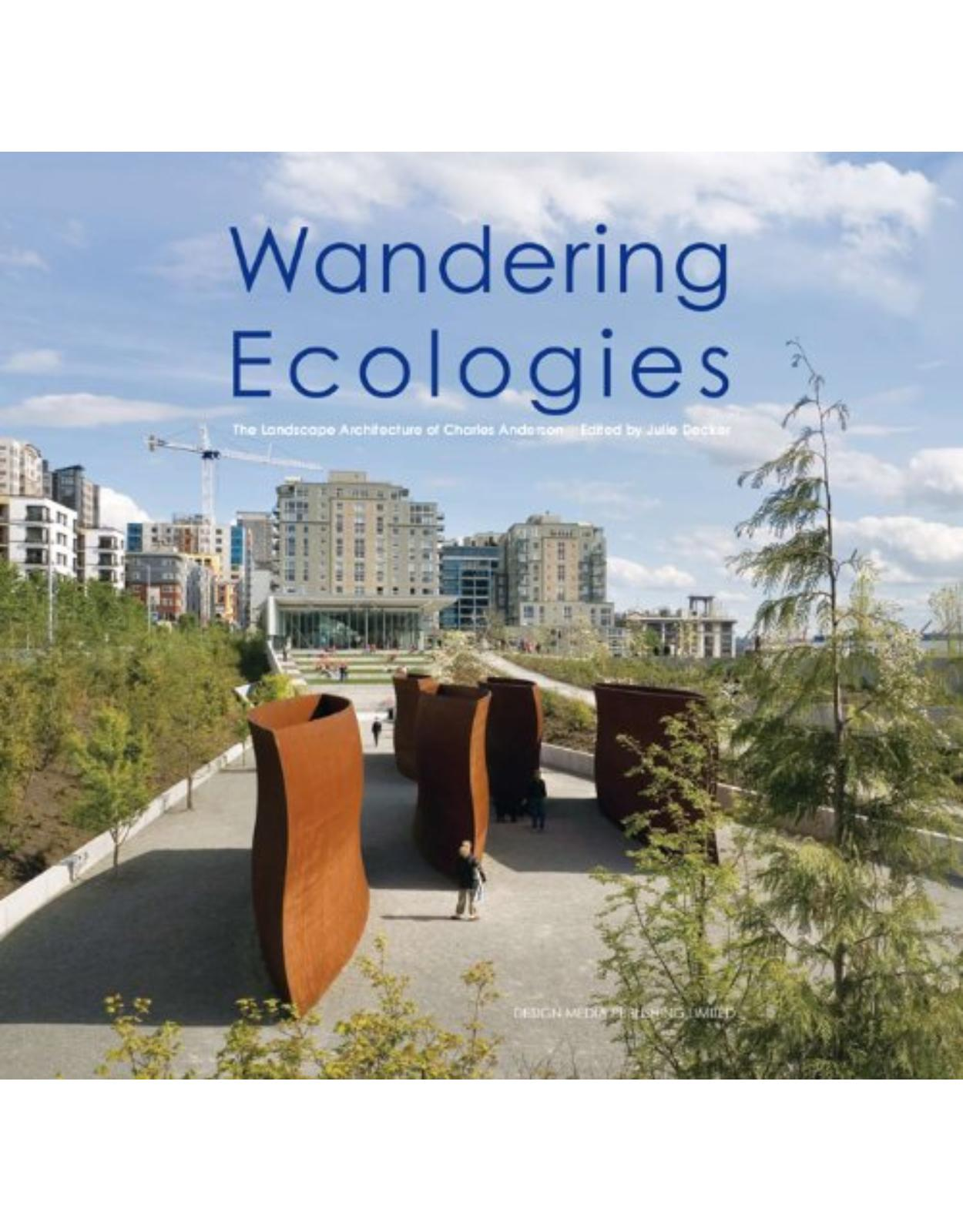 Wandering Ecologies: A Plantsman's Journey