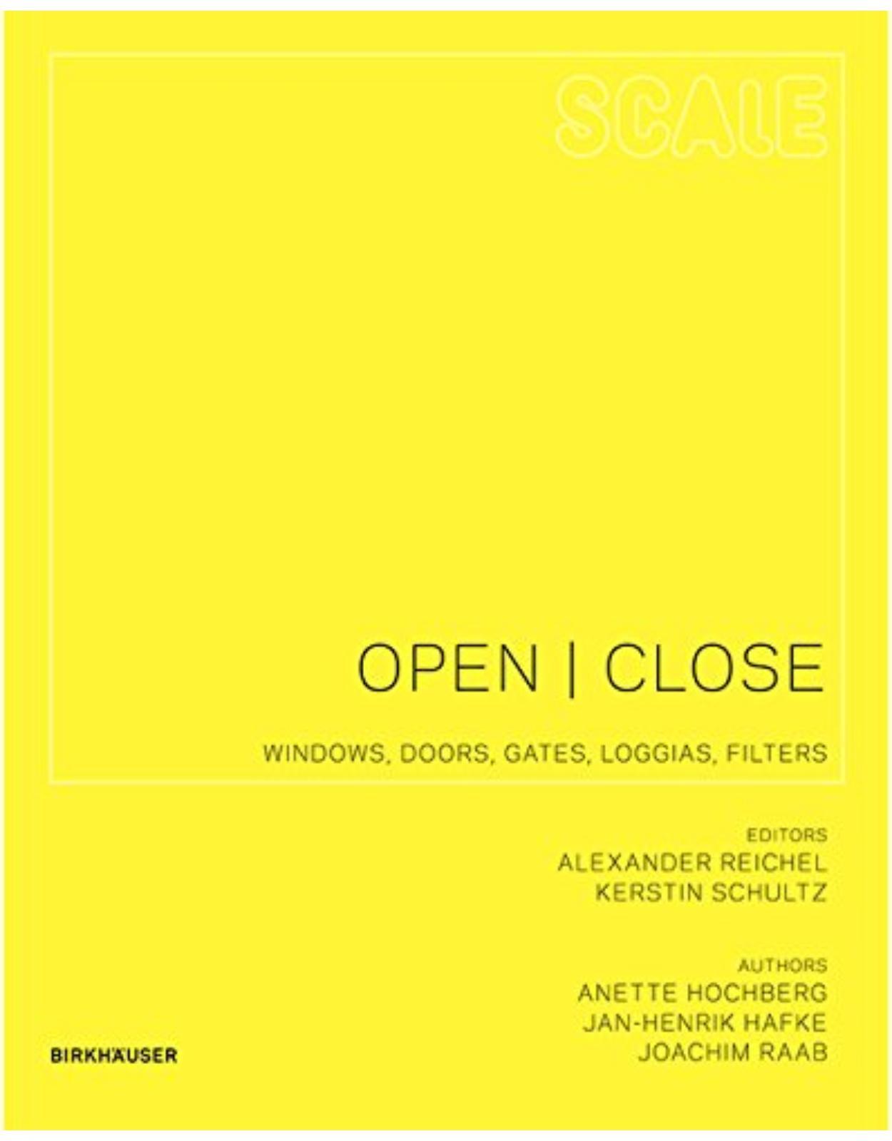 Open I Close: Windows, Doors, Gates, Loggias, Filters (Scale)