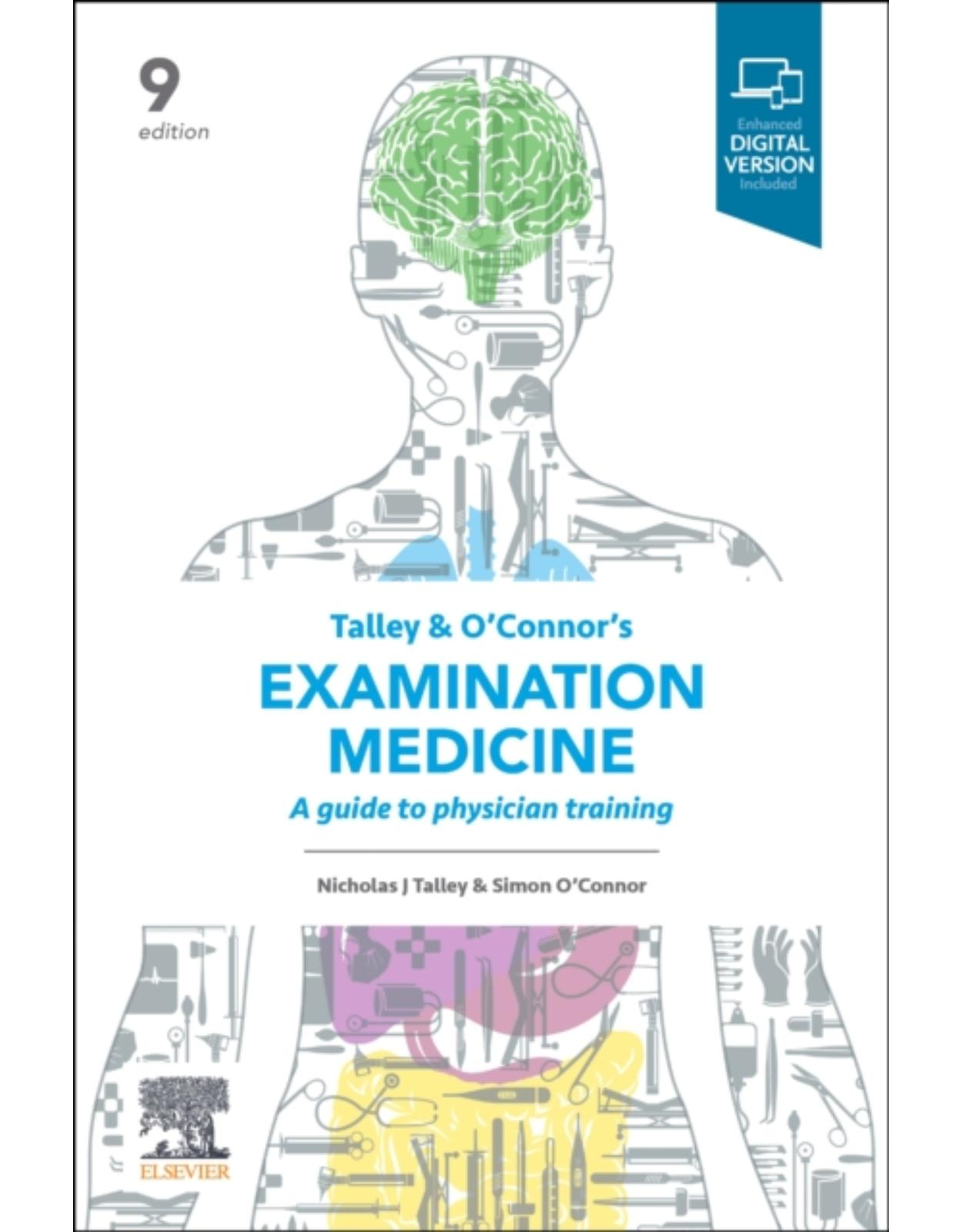 Talley and O'Connor's Examination Medicine: A Guide to Physician Training
